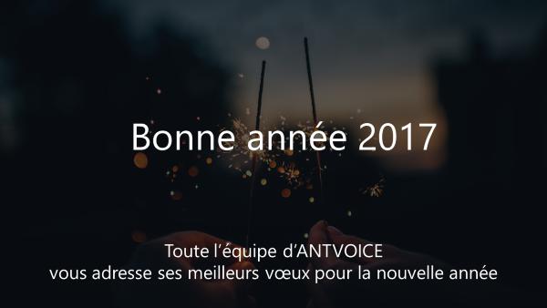 Illustration bonne année 2017 avec AntVoice