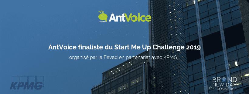 Bannière AntVoice au Start Me Up Challenge organisé par la Fevad et KPMG