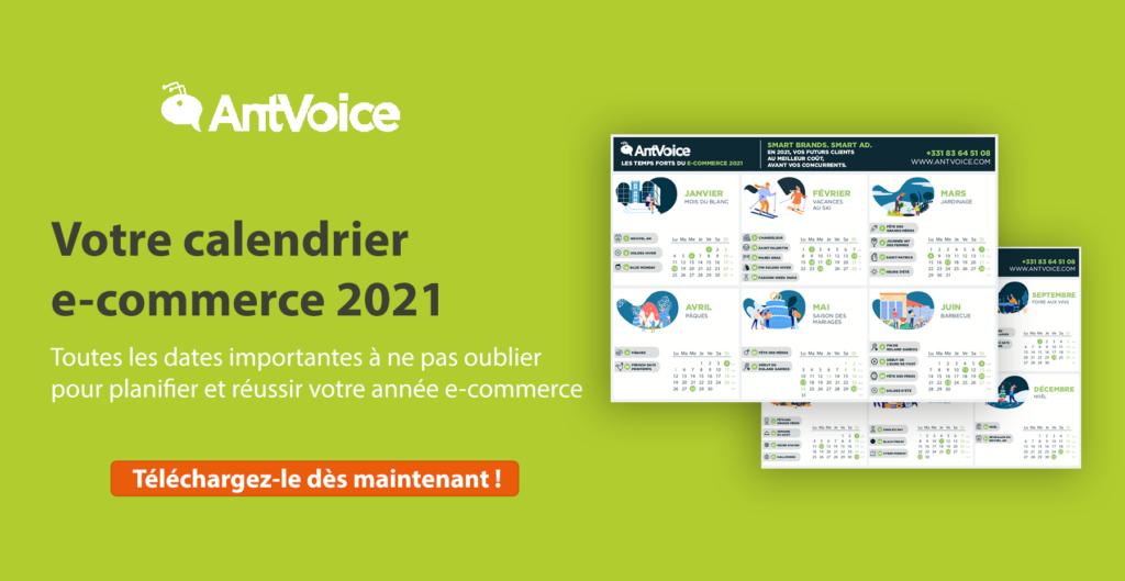 Le calendrier e-commerce 2021 à télécharger et imprimer